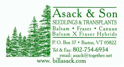 Contact Asack Son Tree Farm, Tel:1-802-754-6934, email to asack@together.net.
